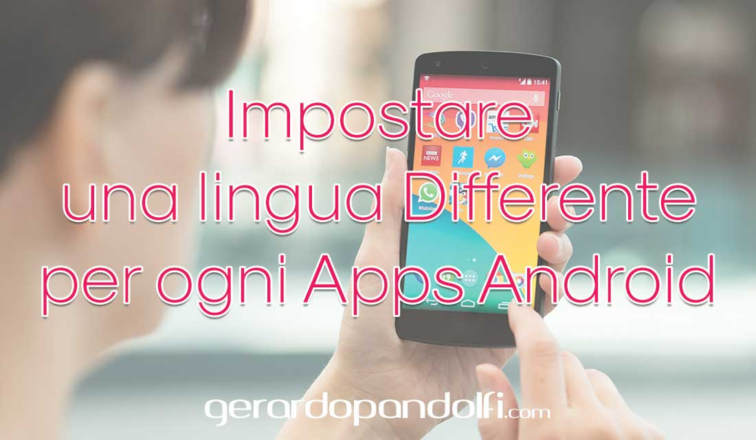 impostare_lingua_apps_android